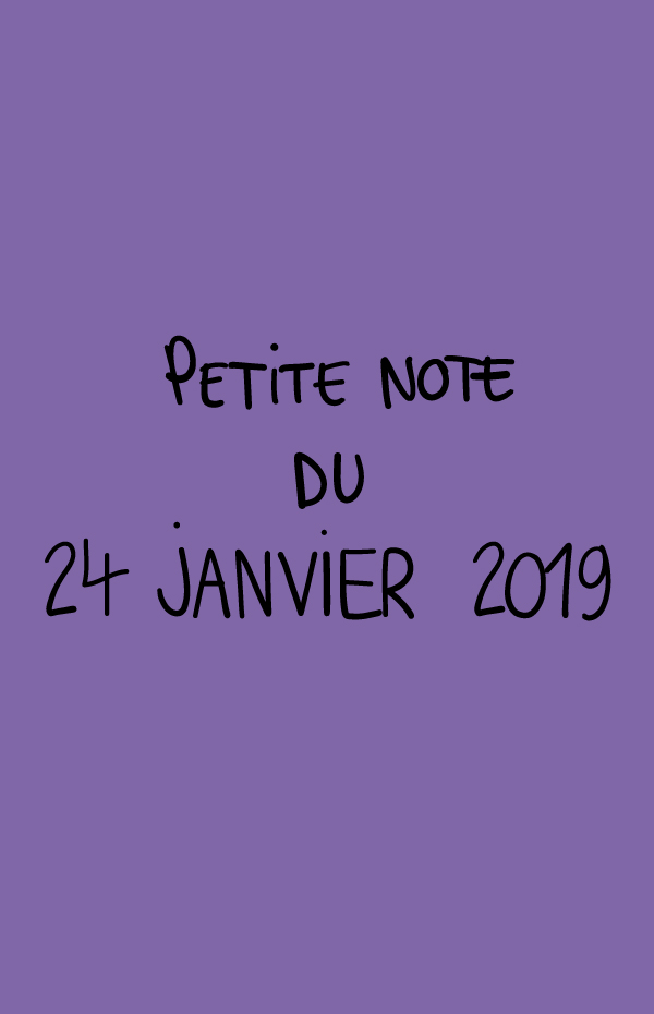 Petite note du 24 janvier 2019