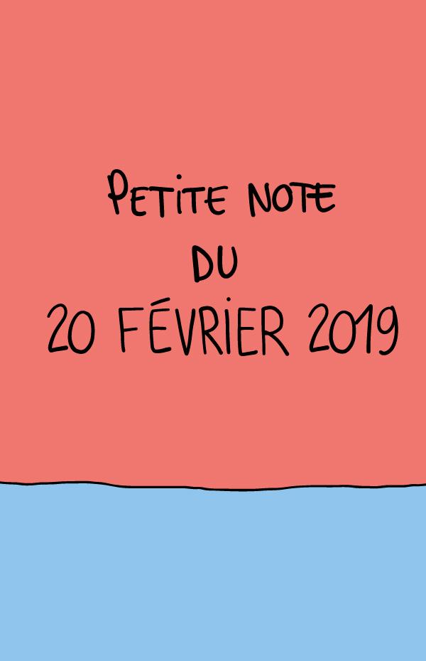 Petite note du 20 février 2019