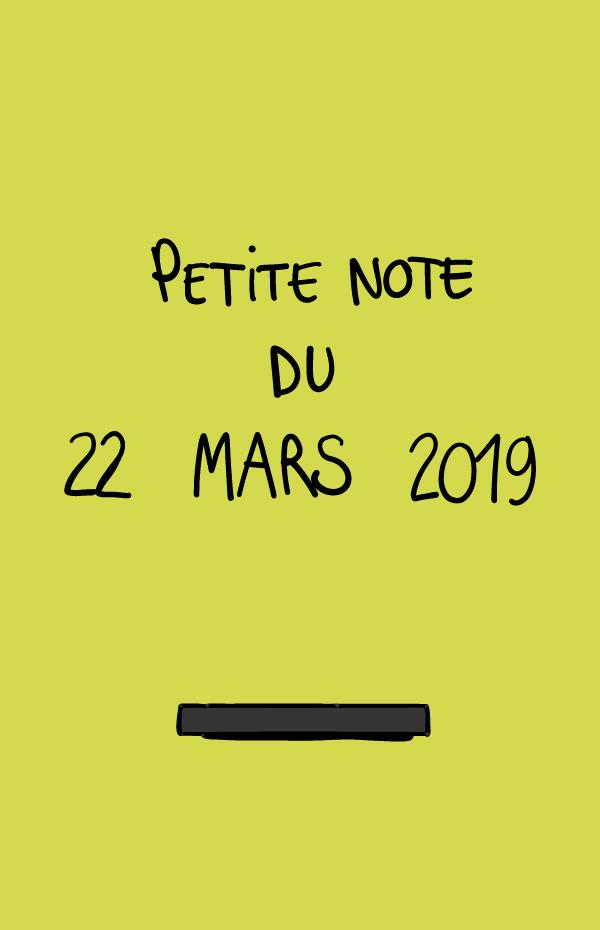 Petite note du 22 mars 2019