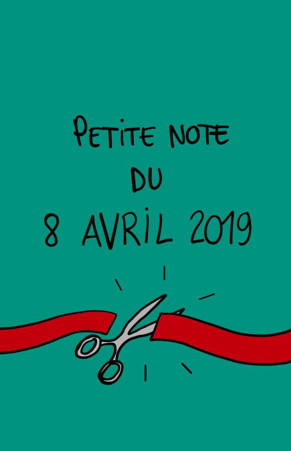Petite note du 8 avril 2019