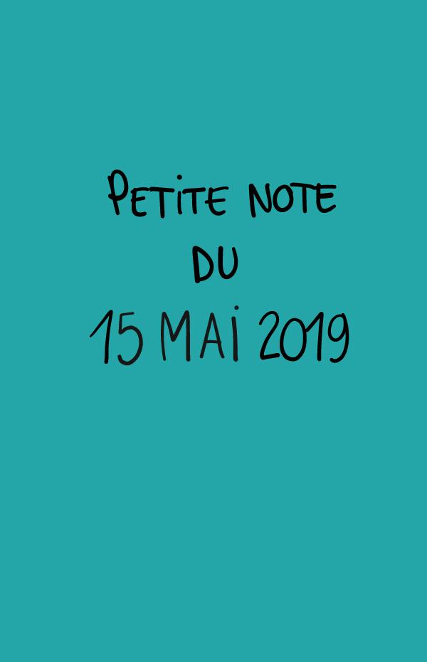 Petite note du 15 mai 2019
