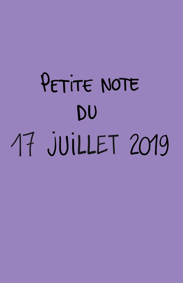 Petite note du 17 juillet 2019