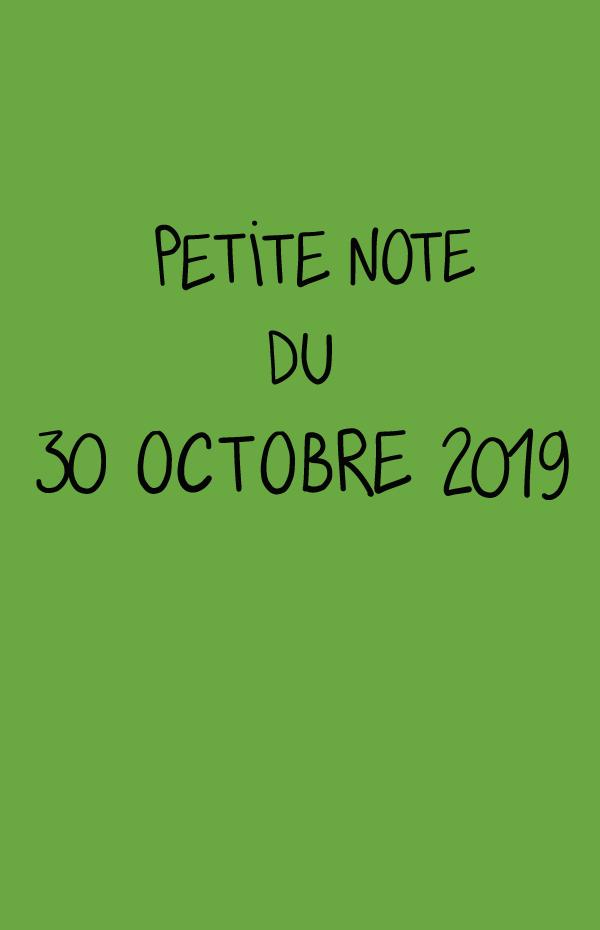 Petite note du 30 octobre 2019