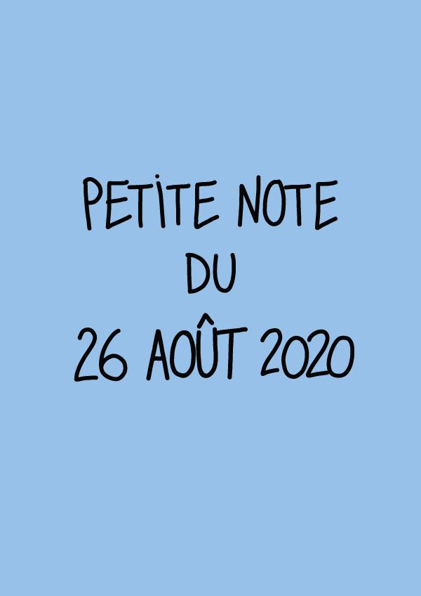 Petite note du 26 août 2020
