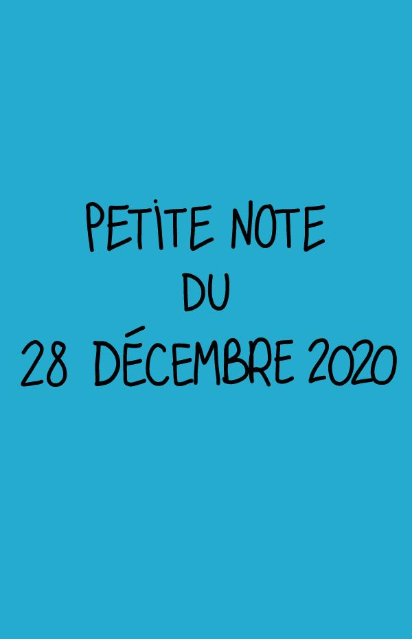 Petite note du 28 décembre 2020