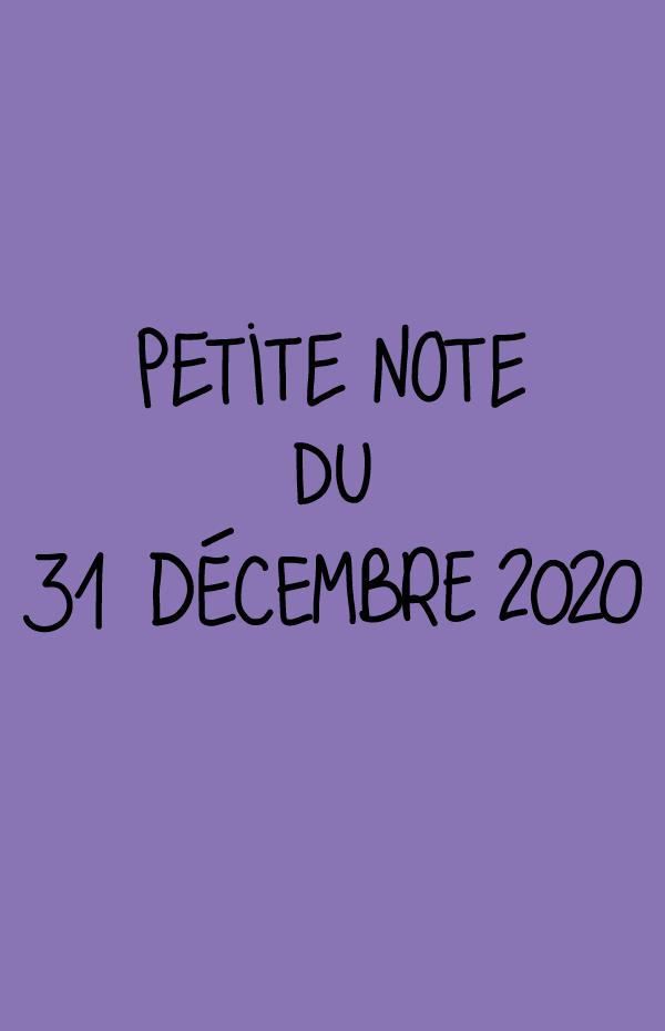 Petite note du 31 décembre 2020