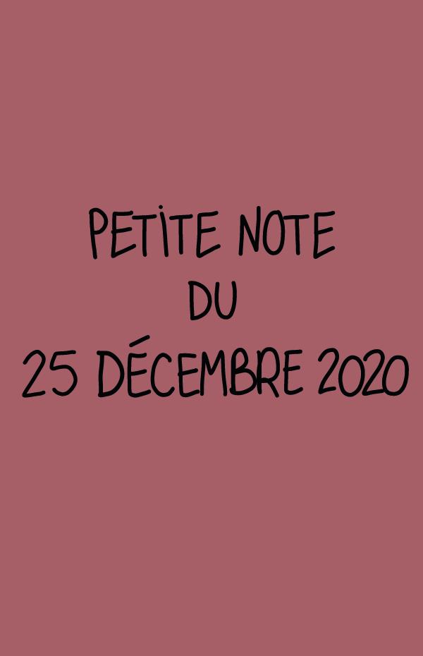 Petite note du 25 décembre 2020