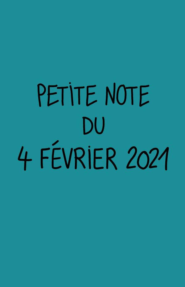 Petite note du 4 février 2021